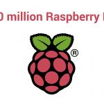 祝!「Raspberry Pi」累計出荷台数1000万台突破!記念キャンペーンとしてスターターキットが発売。